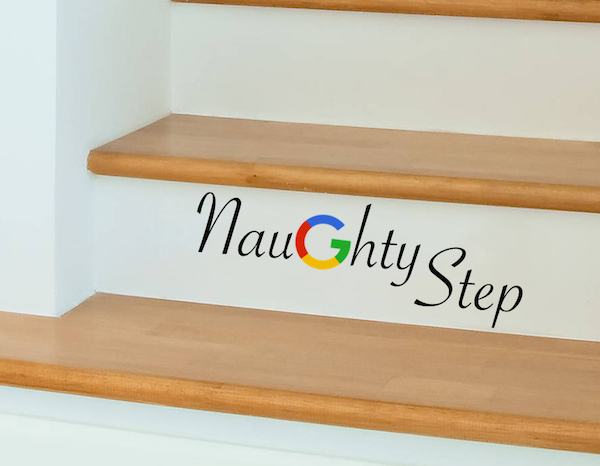 Google Naughty Step